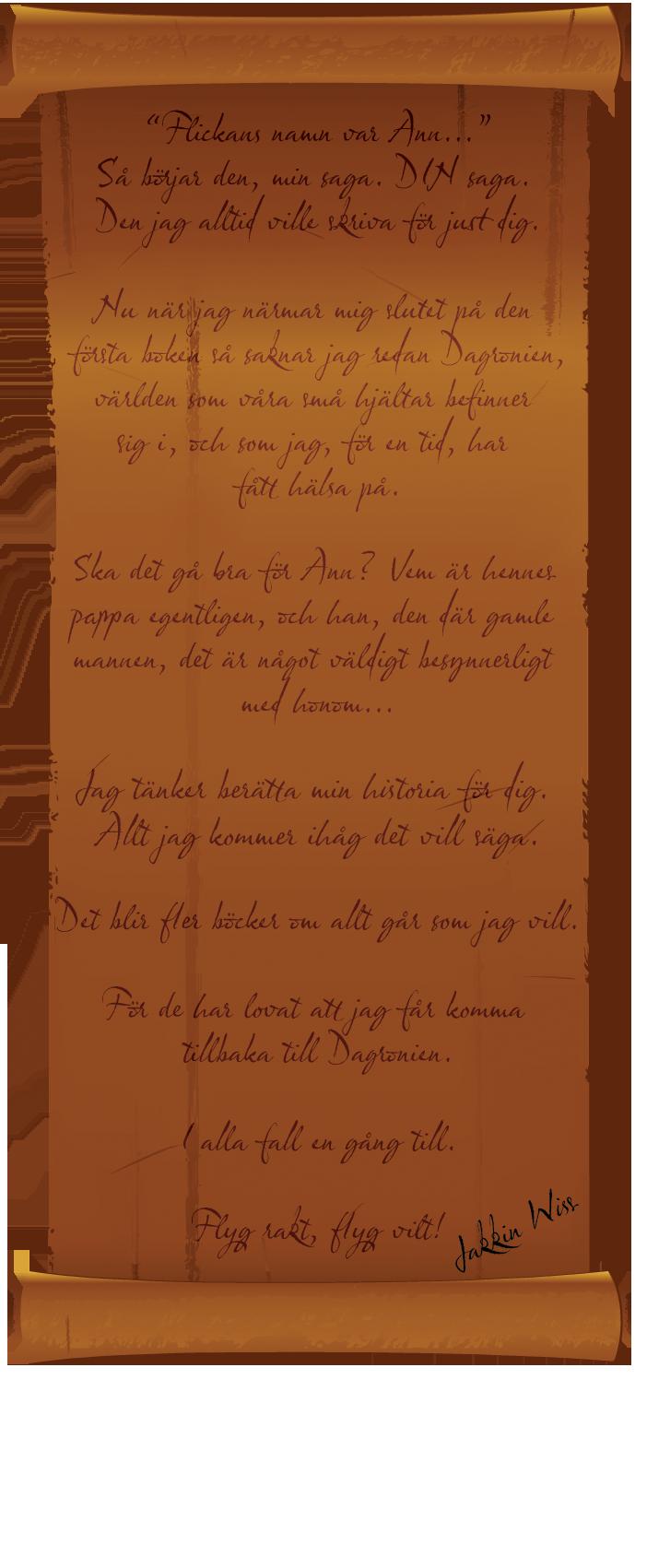 Scroll Drakjägarens Flika - Flickans namn var Ann - Rasteriserad text